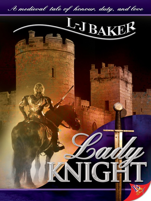 Title details for Lady Knight by L-J Baker - Available