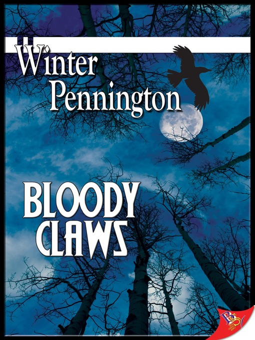 Title details for Bloody Claws by Winter Pennington - Wait list