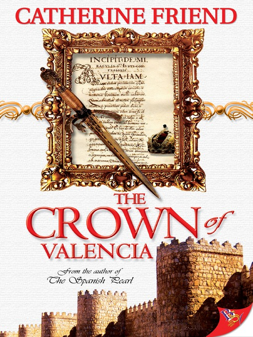 Title details for The Crown of Valencia by Catherine Friend - Available