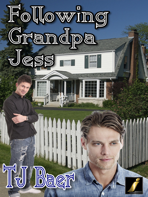Title details for Following Grandpa Jess by TJ Baer - Available