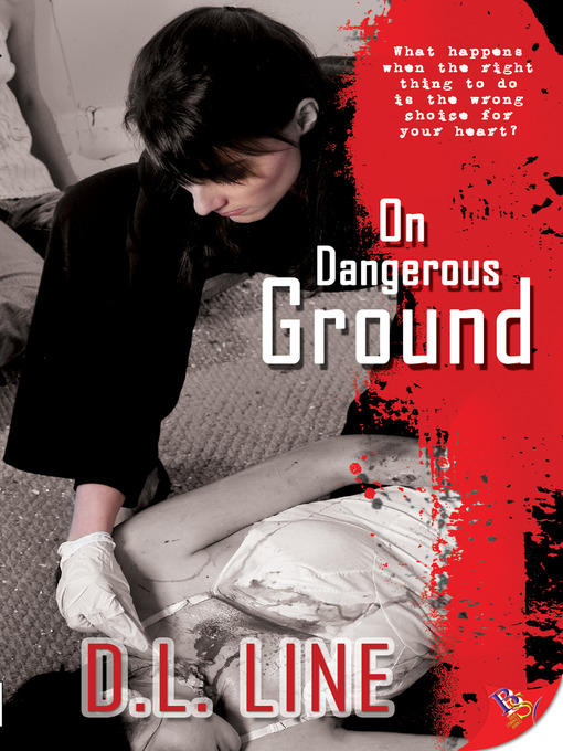 Title details for On Dangerous Ground by D. L. Line - Available
