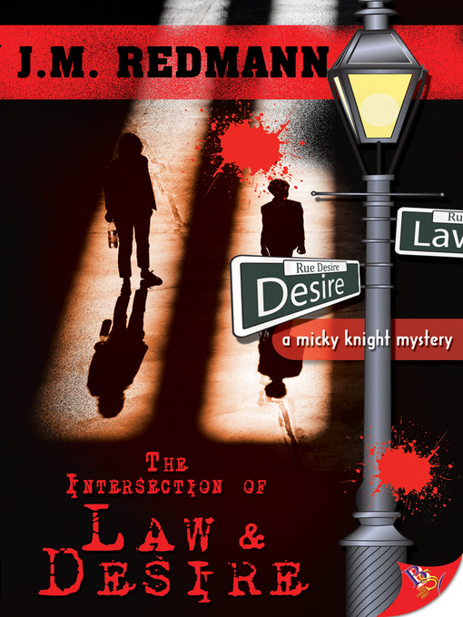 Title details for The Intersection of Law and Desire by J. M. Redmann - Wait list