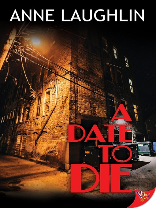 Title details for A Date to Die by Anne Laughlin - Available