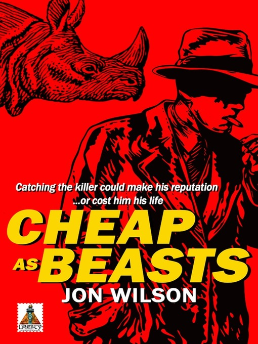 Title details for Cheap as Beasts by Jon Wilson - Wait list