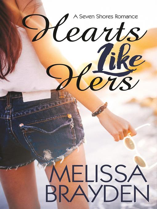 Title details for Hearts Like Hers by Melissa Brayden - Wait list