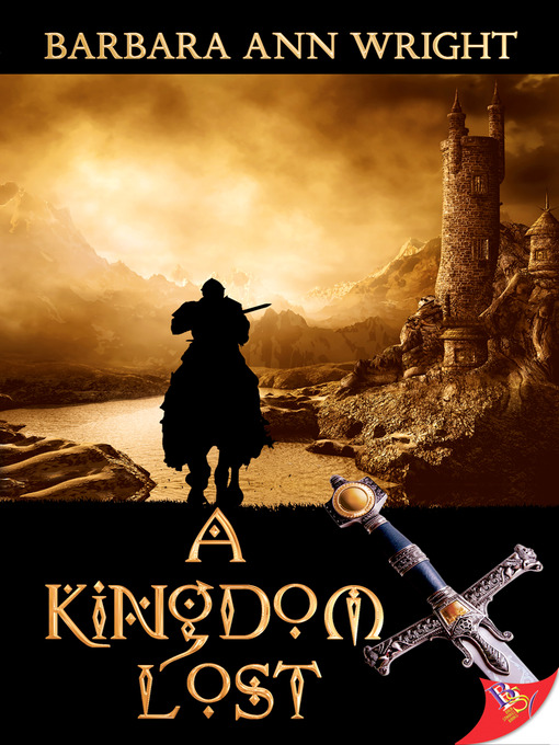 Title details for A Kingdom Lost by Barbara Ann Wright - Available