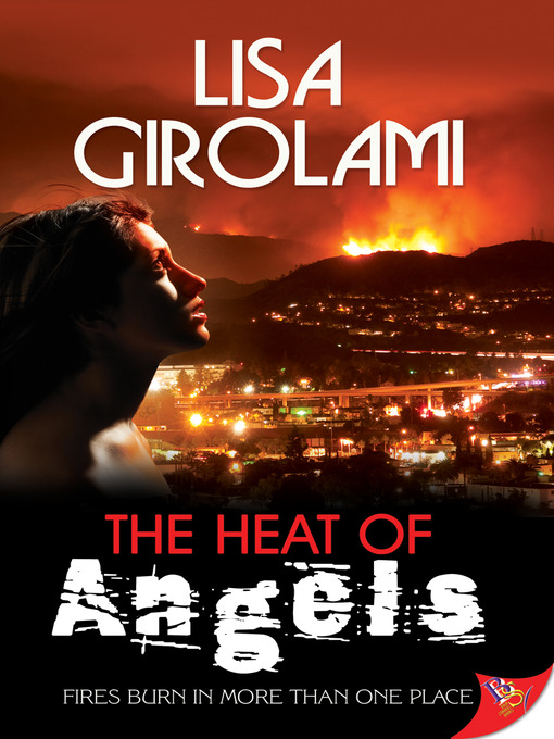 Title details for The Heat of Angels by Lisa Girolami - Wait list
