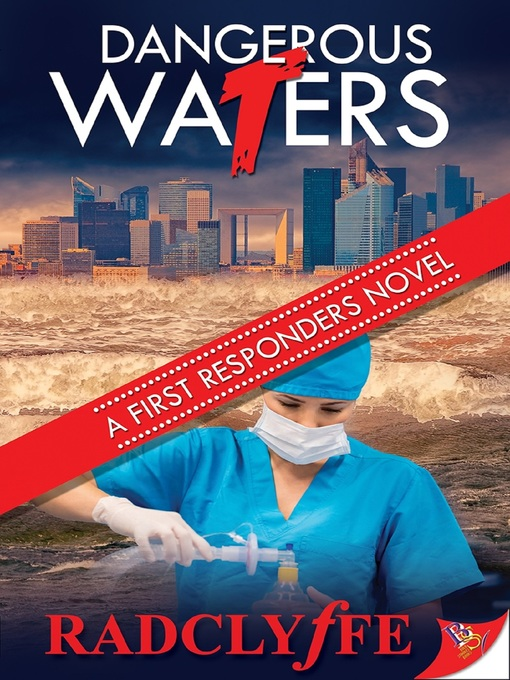 Title details for Dangerous Waters by Radclyffe - Wait list