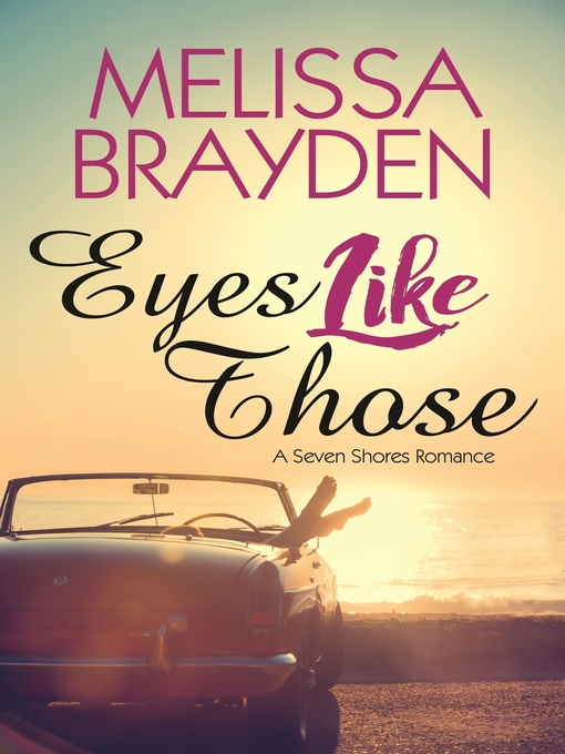 Title details for Eyes Like Those by Melissa Brayden - Available