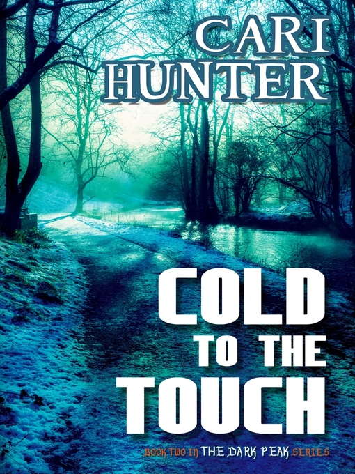Title details for Cold to the Touch by Cari Hunter - Available
