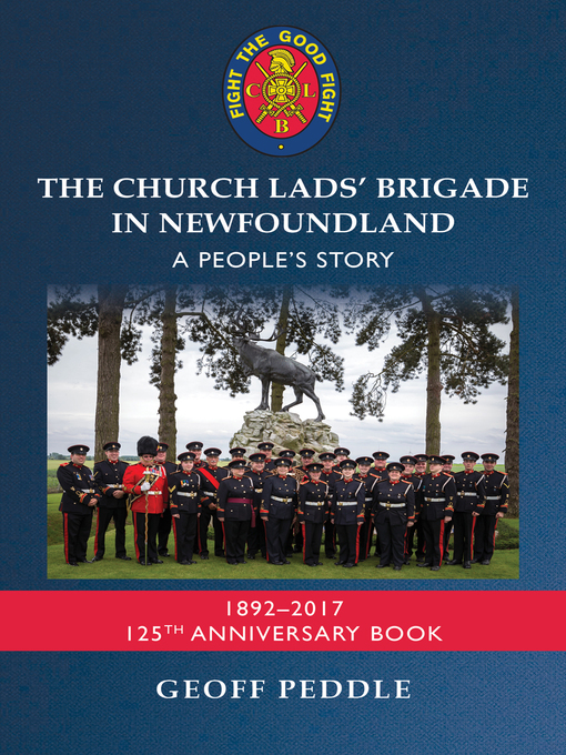 Title details for The Church Lads' Brigade in Newfoundland by Geoff Peddle - Wait list