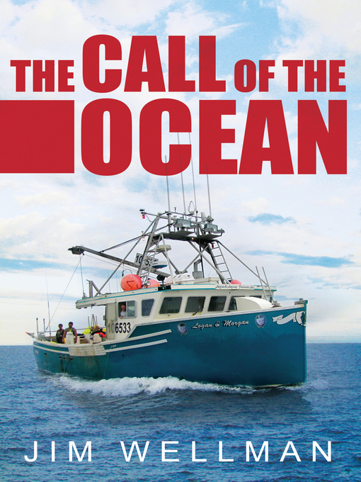 Title details for The Call of the Ocean by Jim Wellman - Wait list