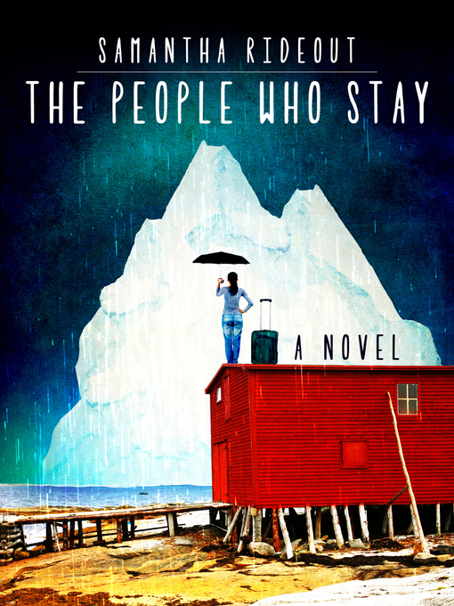 Title details for The People Who Stay by Samantha Rideout - Wait list