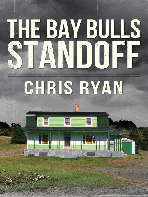Title details for The Bay Bulls Standoff by Chris Ryan - Available