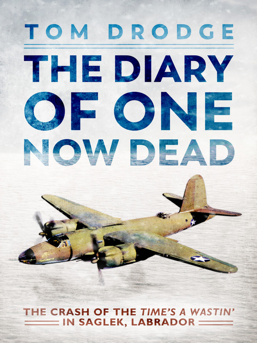 Title details for The Diary of One Now Dead by Tom Drodge - Available