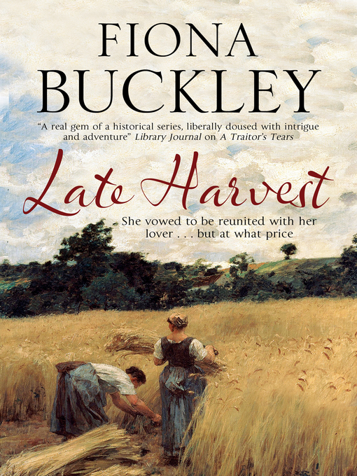 Title details for Late Harvest by Fiona Buckley - Available