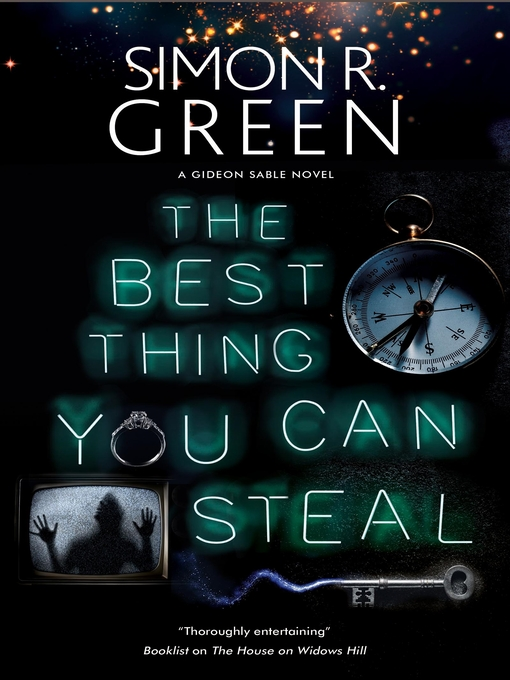 Title details for Best Thing You Can Steal by Simon R. Green - Available