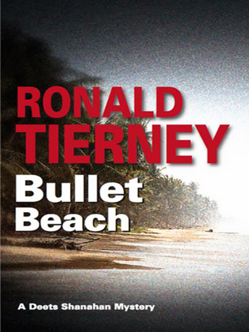 Title details for Bullet Beach by Ronald Tierney - Available