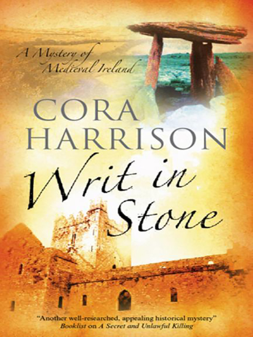 Title details for Writ in Stone by Cora Harrison - Available