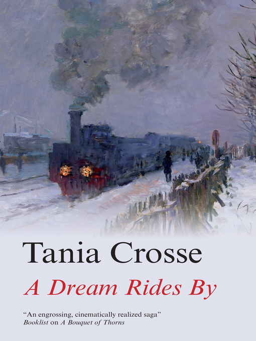 Title details for A Dream Rides By by Tania Crosse - Available