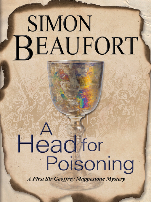 Title details for A Head for Poisoning by Simon Beaufort - Available