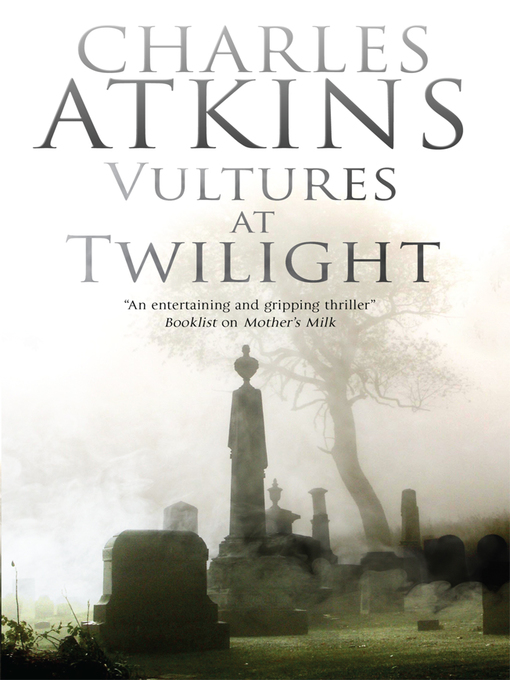Title details for Vultures at Twilight by Charles Atkins - Available