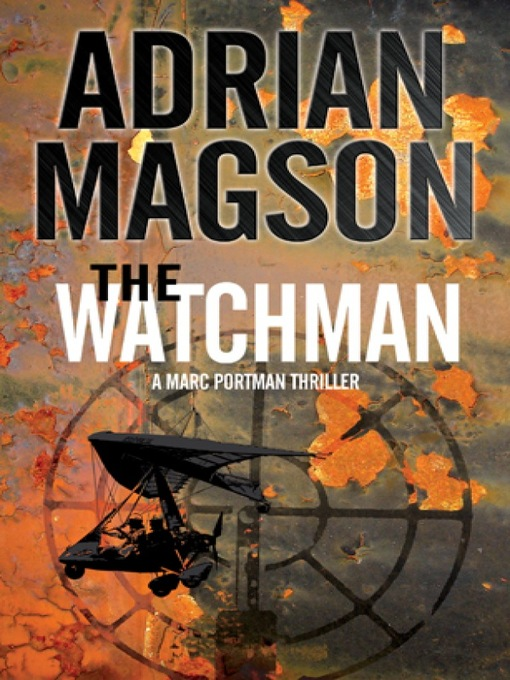 Title details for The Watchman by Adrian Magson - Wait list
