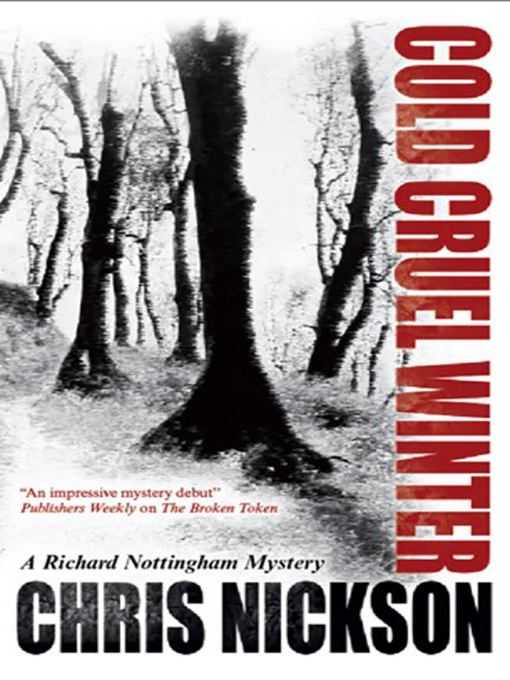 Title details for Cold Cruel Winter by Chris Nickson - Available