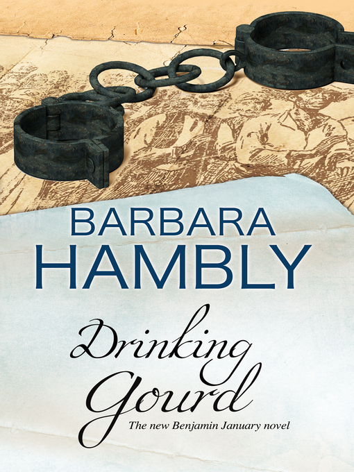 Title details for The Drinking Gourd by Barbara Hambly - Available