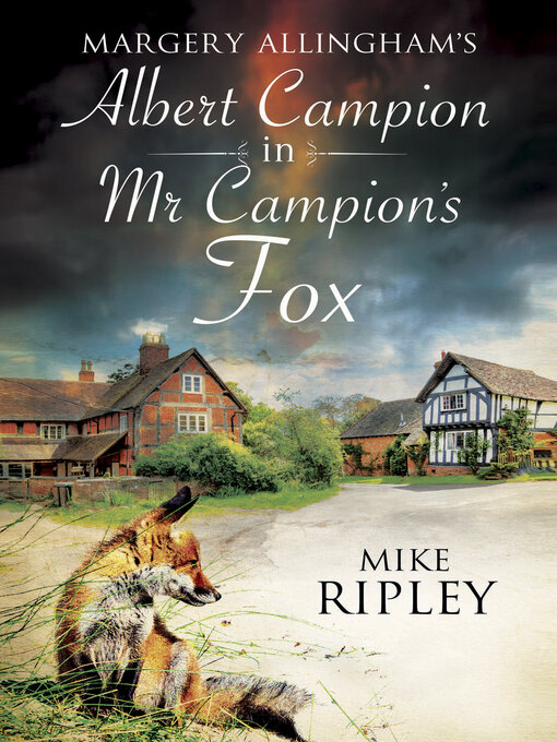 Title details for Mr. Campion's Fox by Mike Ripley - Available