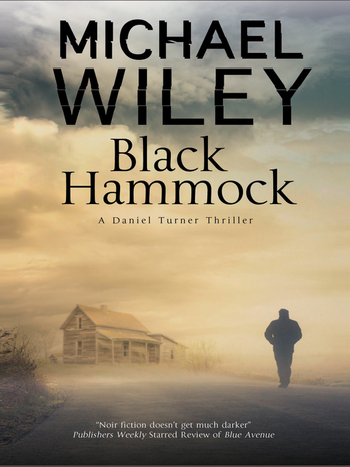 Title details for Black Hammock by Michael Wiley - Available