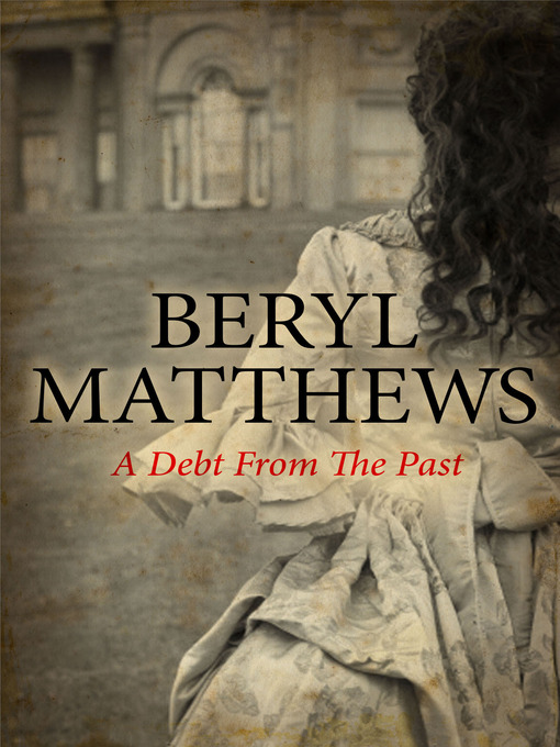 Title details for A Debt from the Past by Beryl Matthews - Available