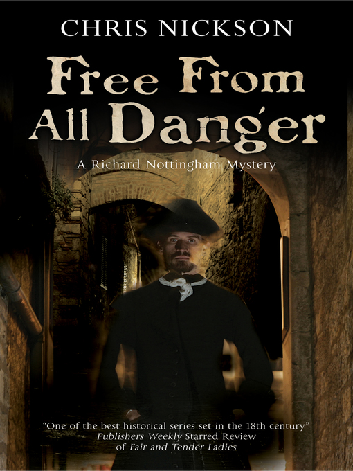 Title details for Free from all Danger by Chris Nickson - Wait list