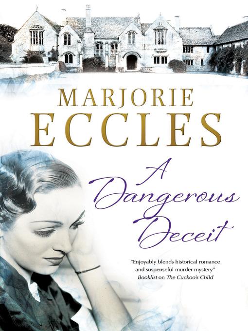 Title details for A Dangerous Deceit by Marjorie Eccles - Available