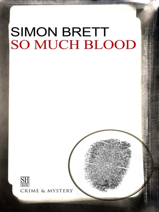 Title details for So Much Blood by Simon Brett - Available