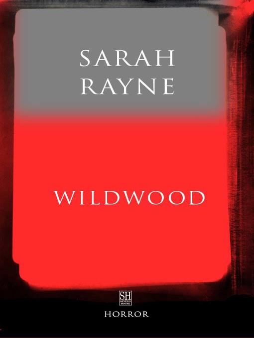 Title details for Wildwood by Sarah Rayne - Available