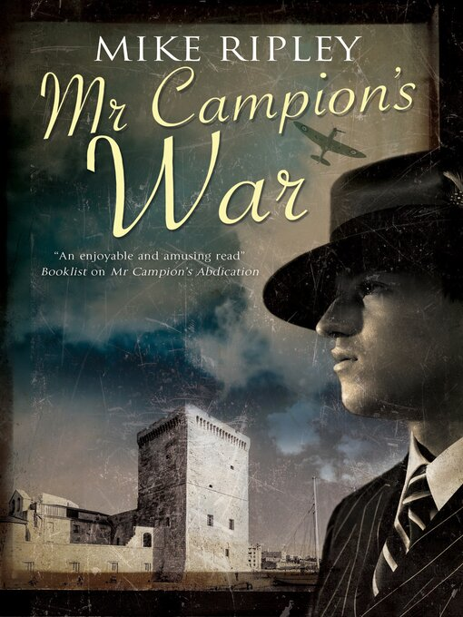 Title details for Mr Campion's War by Mike Ripley - Available