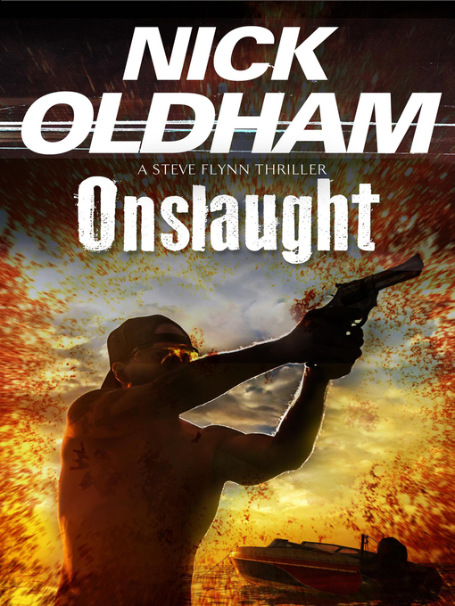 Title details for Onslaught by Nick Oldham - Available