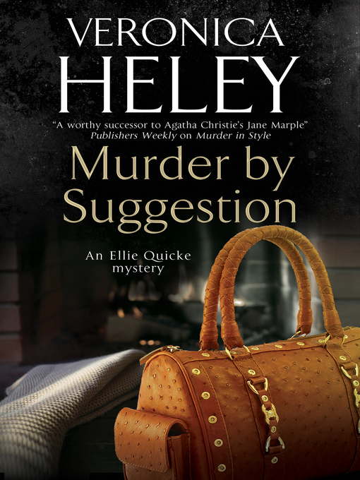 Title details for Murder by Suggestion by Veronica Heley - Available