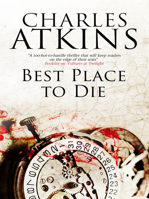 Title details for Best Place to Die by Charles Atkins - Available