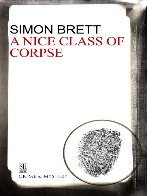 Title details for A Nice Class of Corpse by Simon Brett - Available