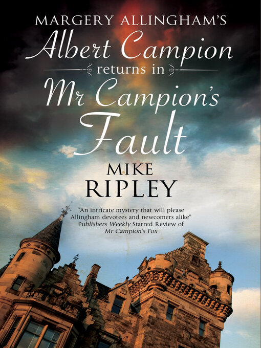 Title details for Mr Campion's Fault by Mike Ripley - Wait list