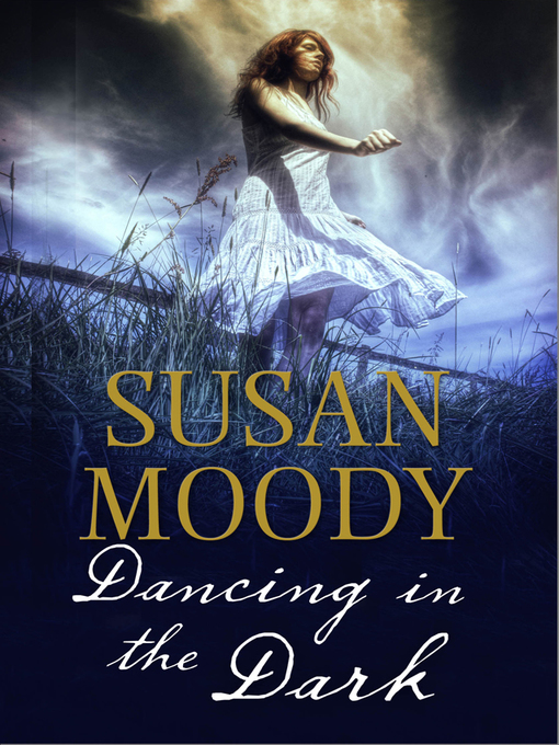 Title details for Dancing in the Dark by Susan Moody - Available