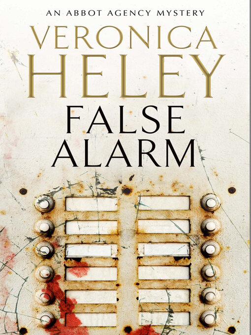 Title details for False Alarm by Veronica Heley - Available