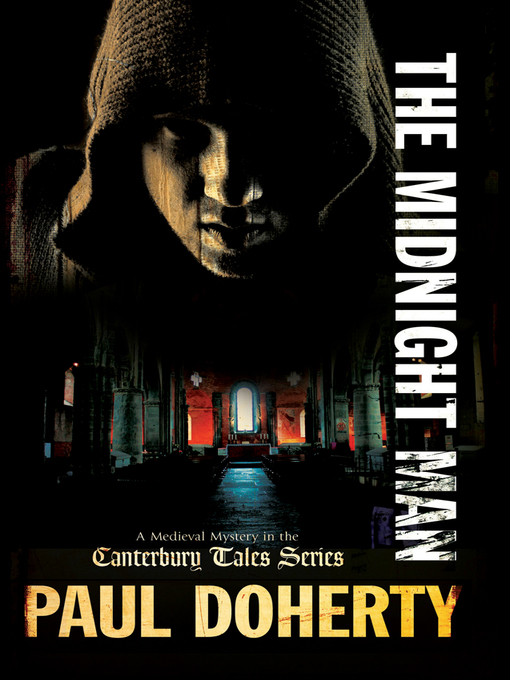 Title details for The Midnight Man by Paul Doherty - Available