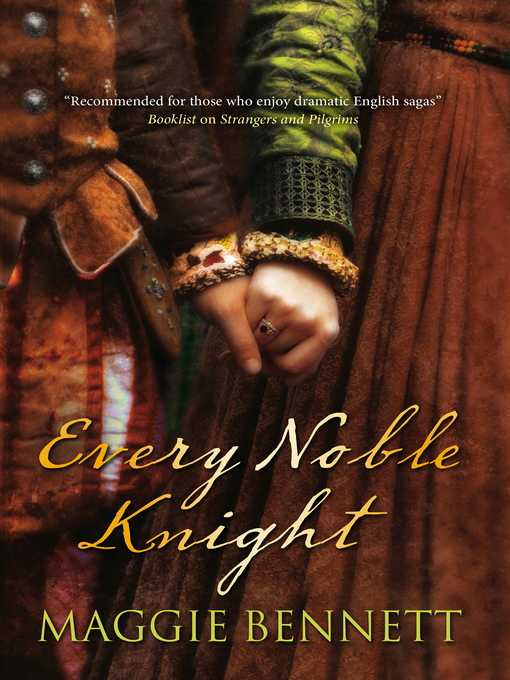 Title details for Every Noble Knight by Maggie Bennett - Available