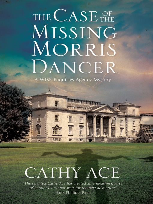 Title details for The Case of the Missing Morris Dancer by Cathy Ace - Wait list