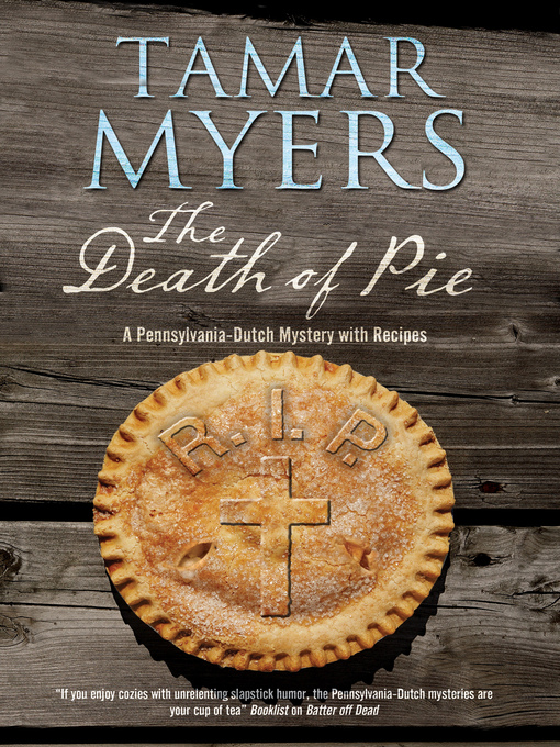 Title details for Death of Pie by Tamar Myers - Available