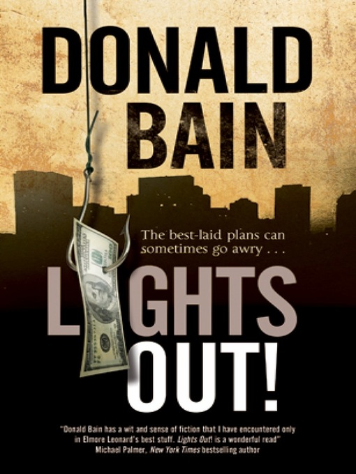 Title details for Lights Out! by Donald Bain - Available