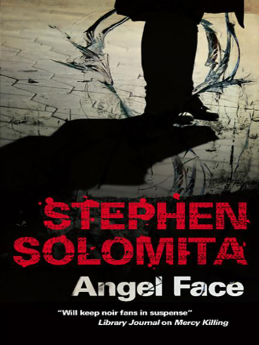 Title details for Angel Face by Stephen Solomita - Wait list